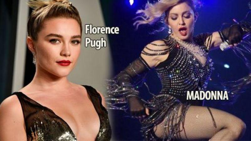 Madonna, kendisini Florence Pugh'un oynamasını istiyor