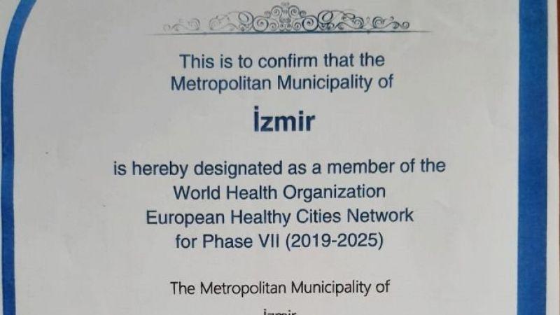 İzmir Avrupa Sağlıklı Şehirler Ağı'na üyeliğini yeniledi