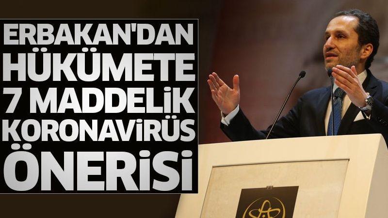 Erbakan'dan hükümete 7 maddelik koronavirüs önerisi