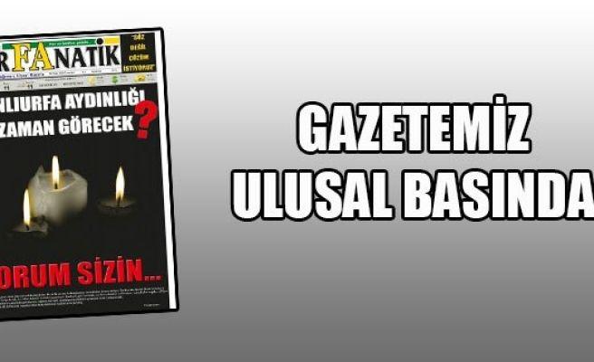 Urfanatik Gazetesi ulusal basında