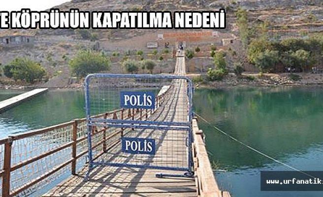 Halfeti'de asma köprü kapatıldı