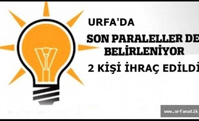Urfa AK Parti'de 2 ihraç