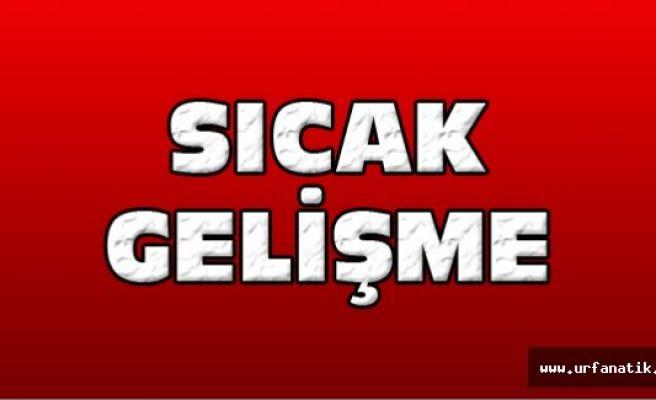 Urfa Valisi Kritik toplantı için Ankara'ya çağrıldı