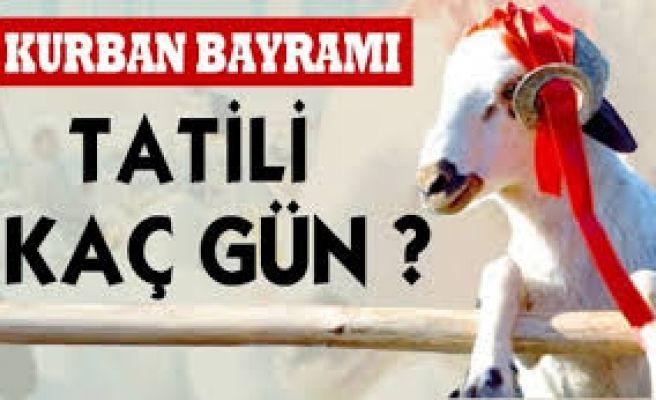 Kurban Bayram tatili 10 Gün Oldu!