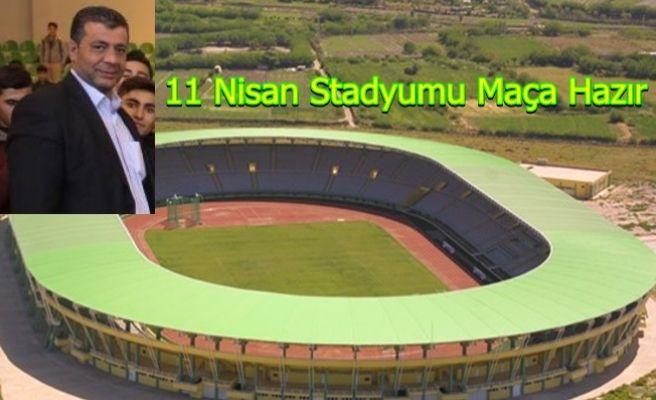 11 Nisan Stadyumu Kupa Maçına Hazır