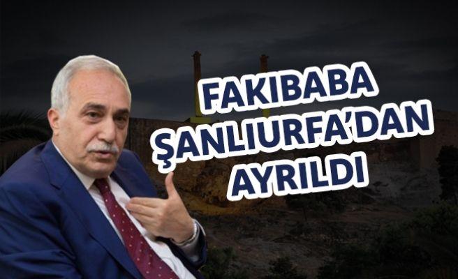 Bakan Fakıbaba, Şanlıurfa'dan Ayrıldı
