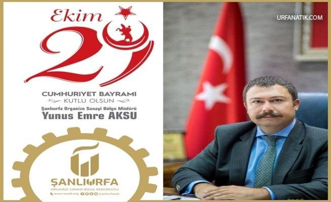 Aksu'dan Cumhuriyet Bayramı Mesajı