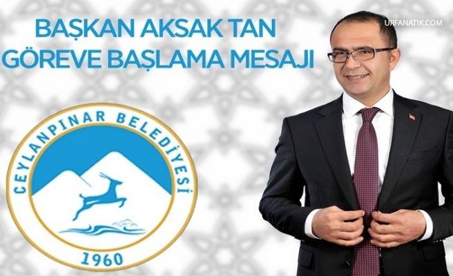 Başkan Aksak'tan Göreve Başlama Mesajı