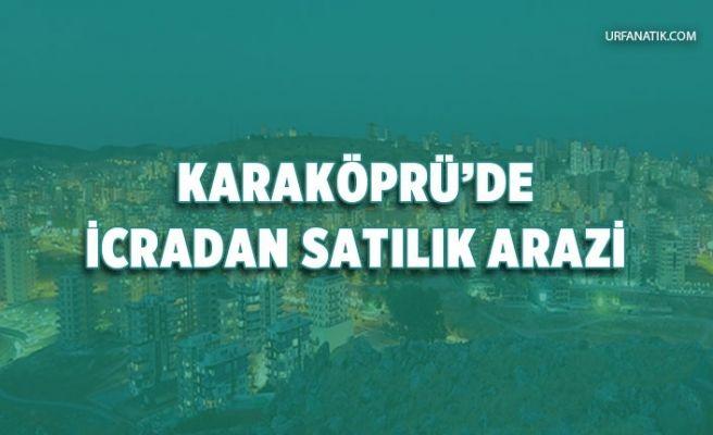 Karaköprü'de İcradan Satılık Tarım Arazisi