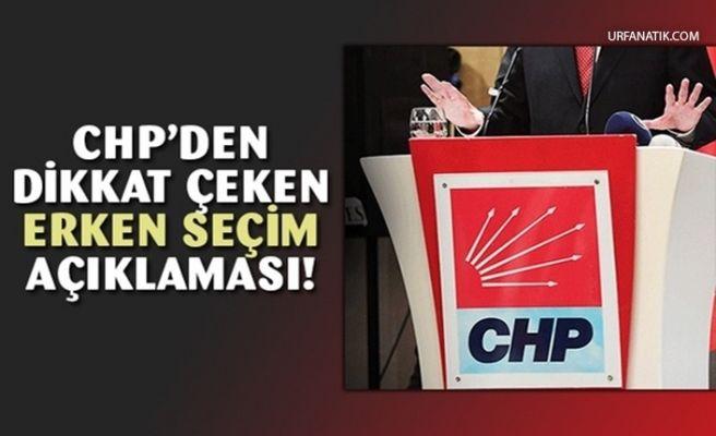 CHP'den Flaş Erken Seçim Açıklaması