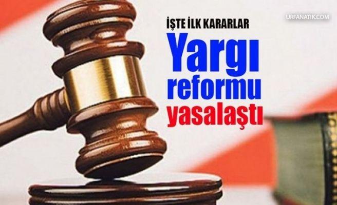 Erdoğan Onayladı, Yargı Reformu Yasalaştı! İşte Çıkan Kararlar