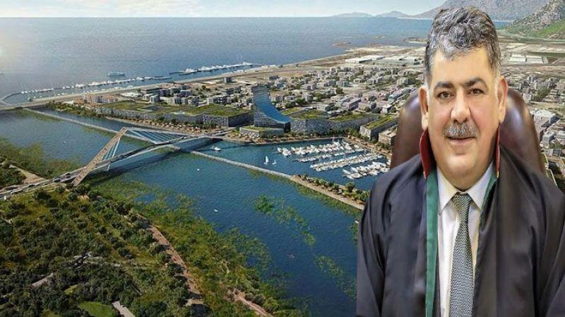 Urfa barosu Kanal İstanbul projesi için dava açtı