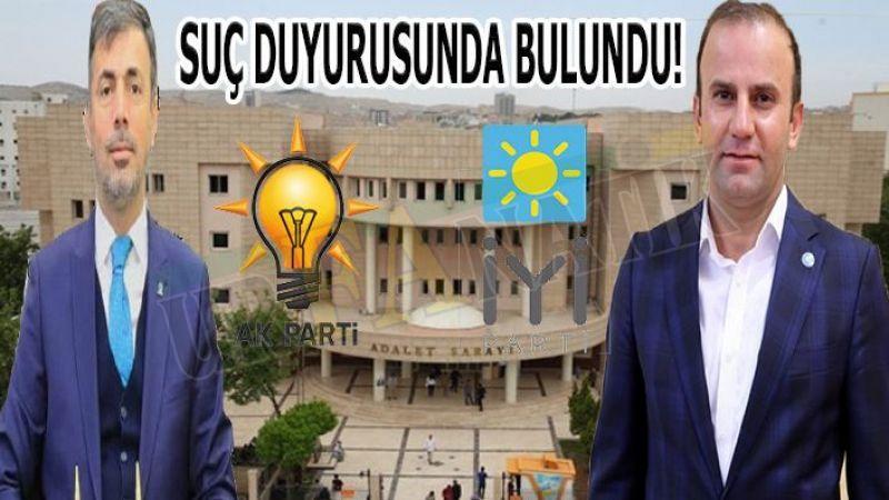 Ak Parti Şanlıurfa İl Başkanlığı'ndan Başkan Çakmaklı hakkında suç duyurusu