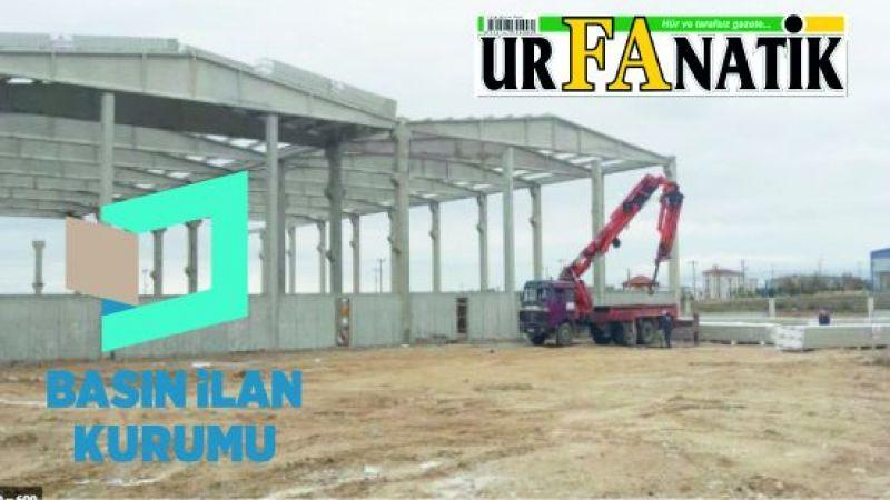 3000 m² çelik ve betonarme fabrika inşaatı yapılacaktır