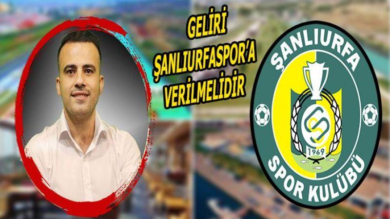 Mimar Bahattin Çelik'ten Urfaspor'a gelir sağlayacak öneri