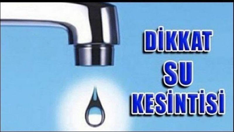 Şanlıurfa'nın 4 mahallesinde sular kesilecek!