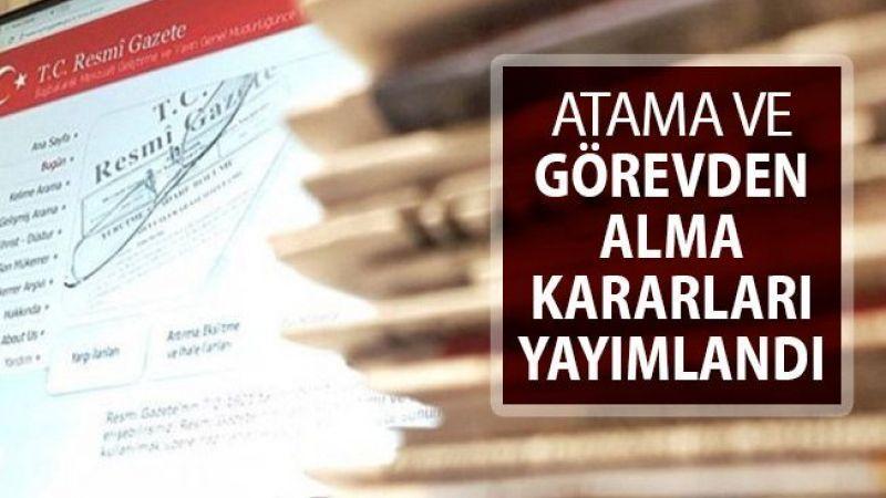 Atama ve görevden alma kararları Resmi Gazete'de