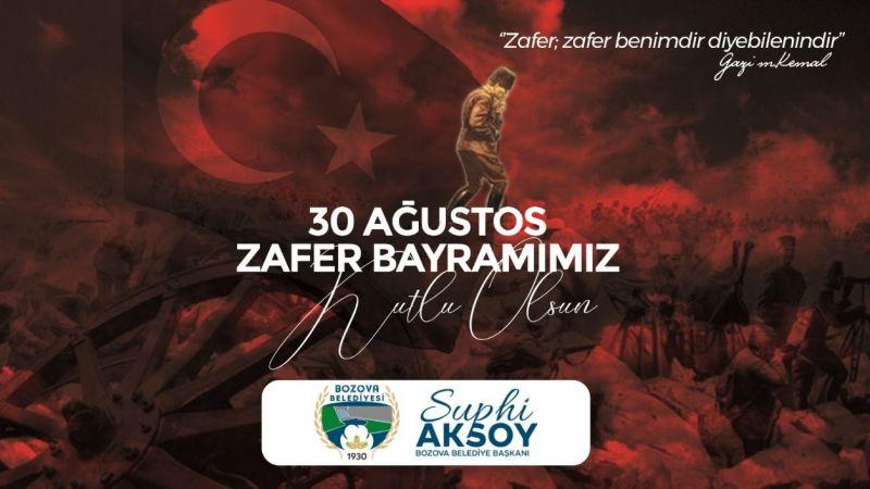 Başkan Aksoy'dan Zafer Bayramı Mesajı