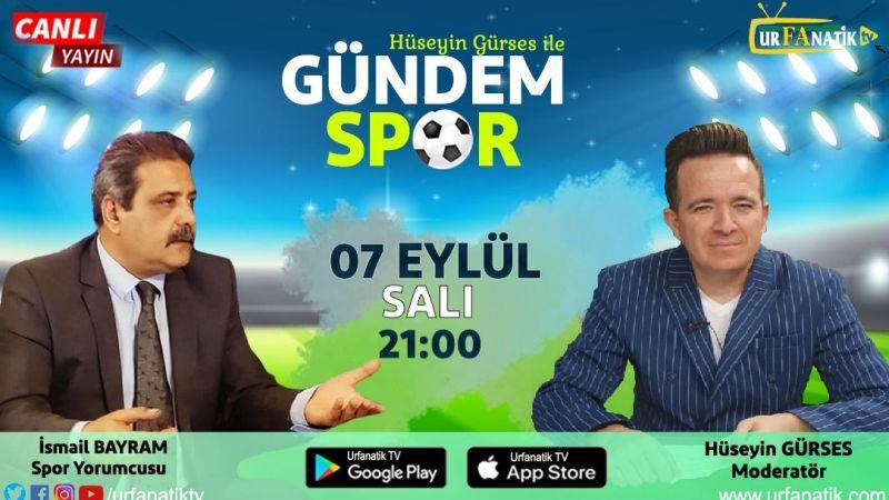 Şanlıurfaspor, 'Gündem Spor'da' konuşulacak