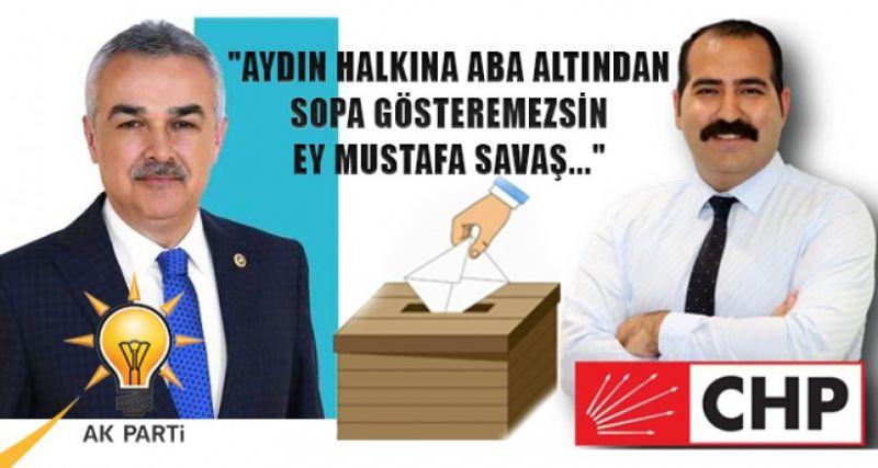 CHP'Lİ GENÇ BAŞKAN'DAN AK PARTİLİ SAVAŞ'A TEPKİ...