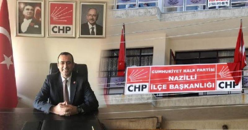 CHP NAZİLLİ İLÇE BAŞKANI BELLİ OLDU