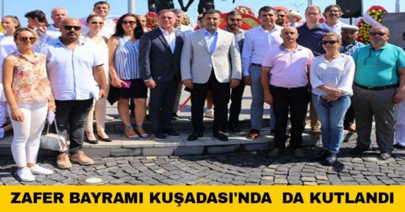 KUŞADASI'NDA 30 AĞUSTOS ZAFER BAYRAMI ÇOŞKUYLA KUTLANDI