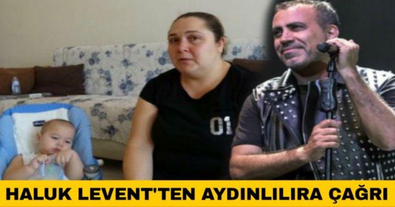 HALUK LEVENT'TEN MİNİK ALPEREN İÇİN DESTEK ÇAĞRISI