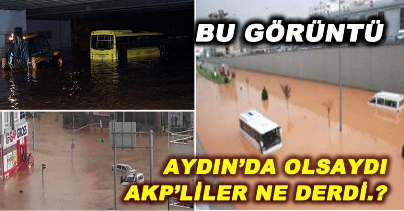 AKP'LİLERİN DOĞAL AFET İKİYÜZLÜLÜĞÜ...