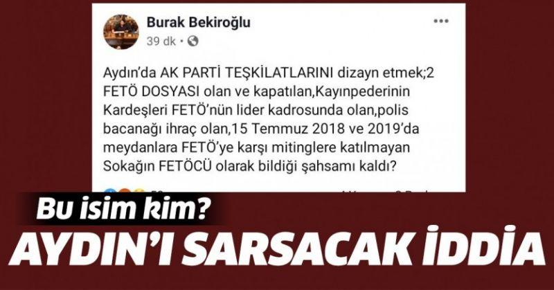 AK PARTİ AYDIN'DAKİ BU İSİM KİM.?