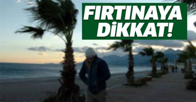 METEOROLOJİ'DEN FIRTINA UYARISI GELDİ