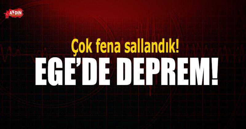 EGE'DE DEPREM! FENA SALLANDIK