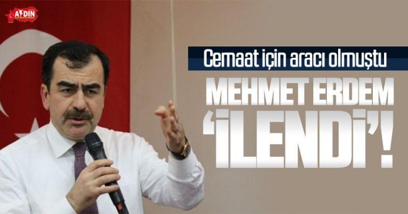MEHMET ERDEM 'İLENDİ'
