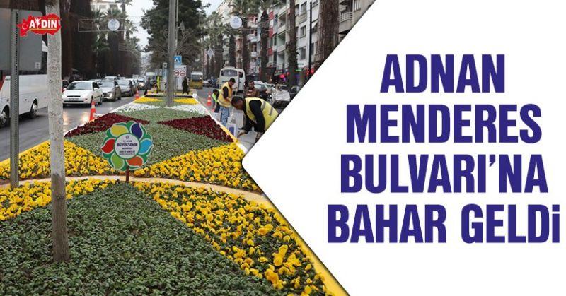 ADNAN MENDERES BULVARI'NA BAHAR GELDİ