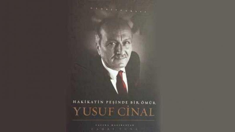 Yusuf Çınal'ın hayatı bu kitapta