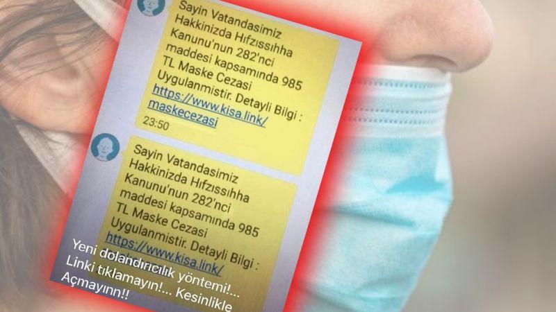 'Maske Cezası' mesajına dikkat