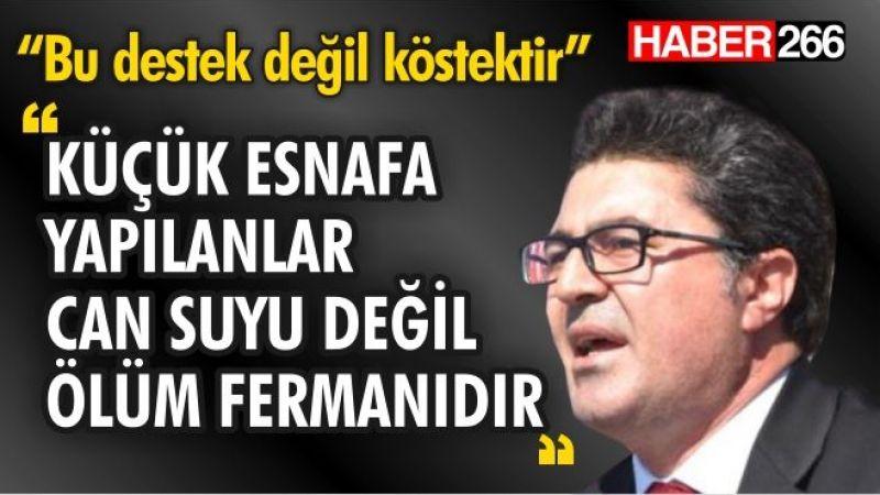 """CHP Balıkesir Milletvekili Ensar Aytekin: """"Esnaf hem iktidarın hem bankaların mağduru"""""""