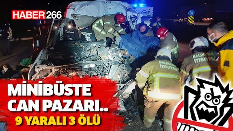 Minibüs Tıra Arkadan Çarptı 9 Yaralı, 3 Ölü
