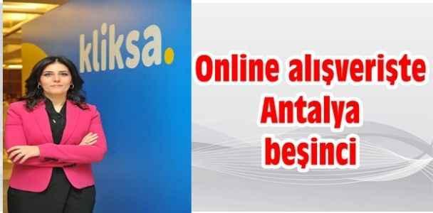 Online alışverişte Antalya beşinci