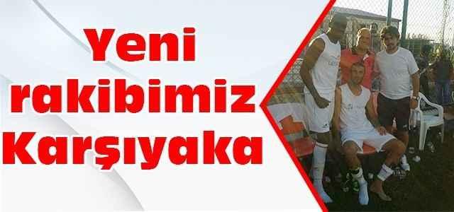Alanyaspor'un yeni rakibi Karşıyaka