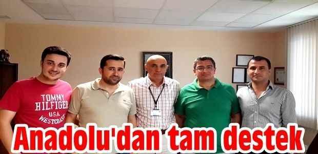 Anadolu'dan tam destek