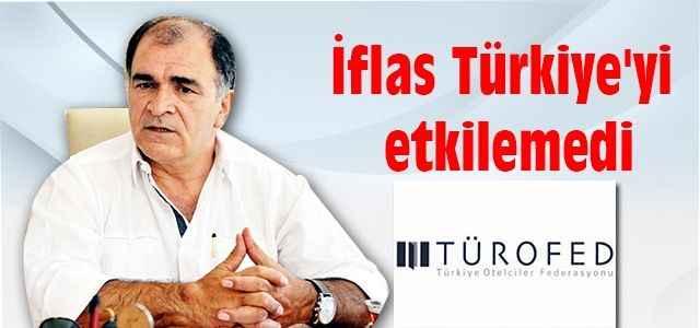 İflas Türkiye'yi etkilemedi