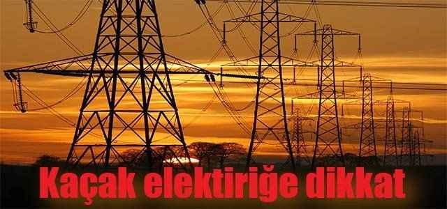 Kaçak elektrik uyarısı