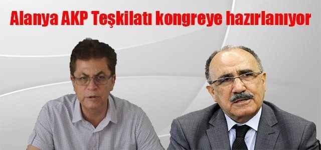 Alanya AKP Teşkilatı kongreye hazırlanıyor