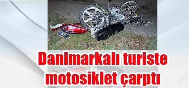 Danimarkalı turiste motosiklet çarptı