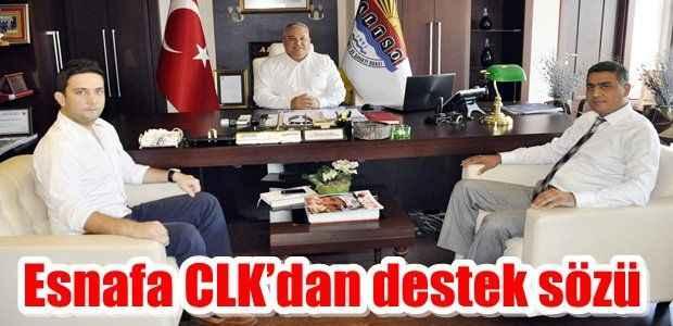 Esnafa CLK'dan destek sözü