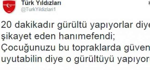 Türk Yıldızları şikayetçiye böyle yanıt verdi