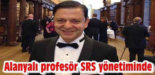 Alanyalı profesör 'SRS' yönetiminde