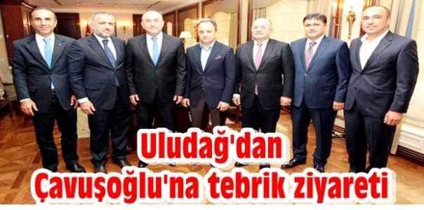 Uludağ'dan Çavuşoğlu'na tebrik ziyareti
