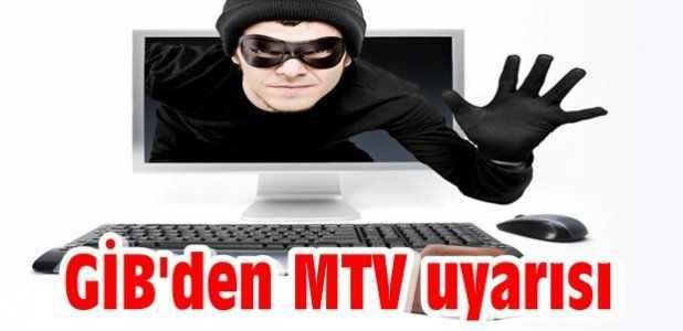 GİB'den MTV uyarısı