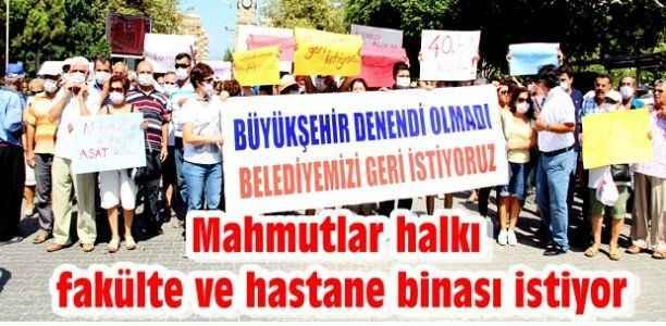Mahmutlar halkı fakülte ve hastane binası istiyor